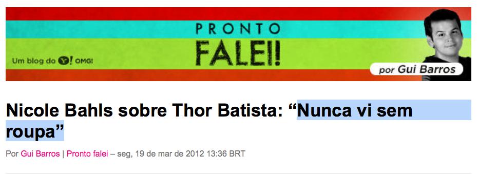 nicole-bahls-léo-dias-pronto-falei-thor-batista