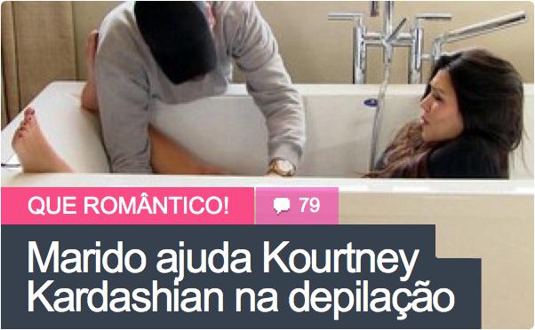 Kourtney Kardashian é depilada pelo namorado