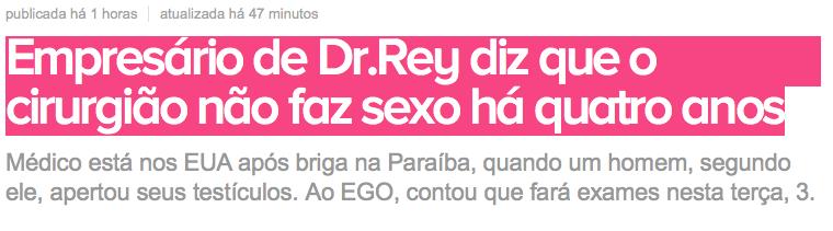 Dr. Rey não faz sexo há quatro anos